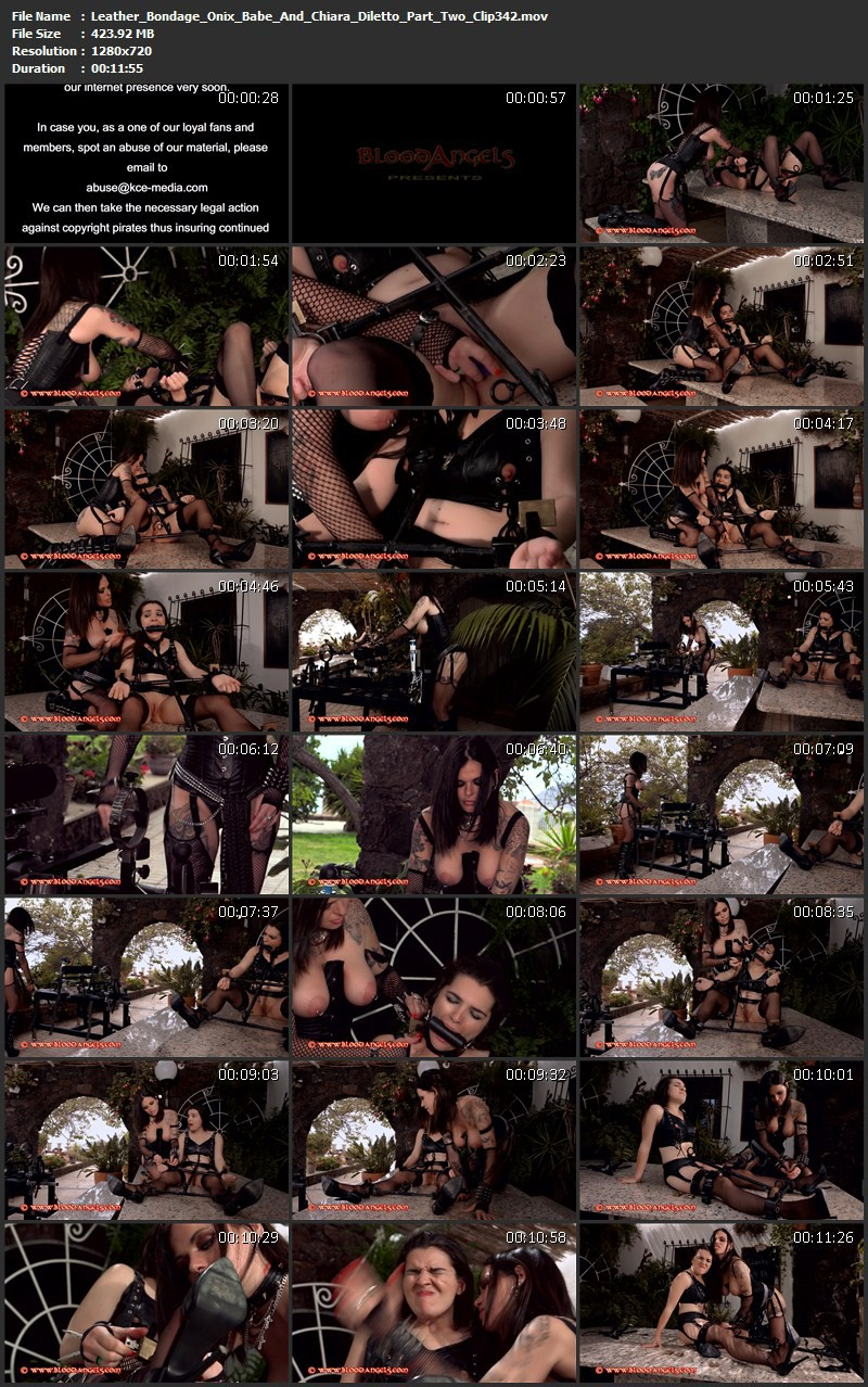 Leather Bondage – Onix Babe And Chiara Diletto Part Two (Clip 342). Aug 18 2014. Bloodangels.com (423 Mb)