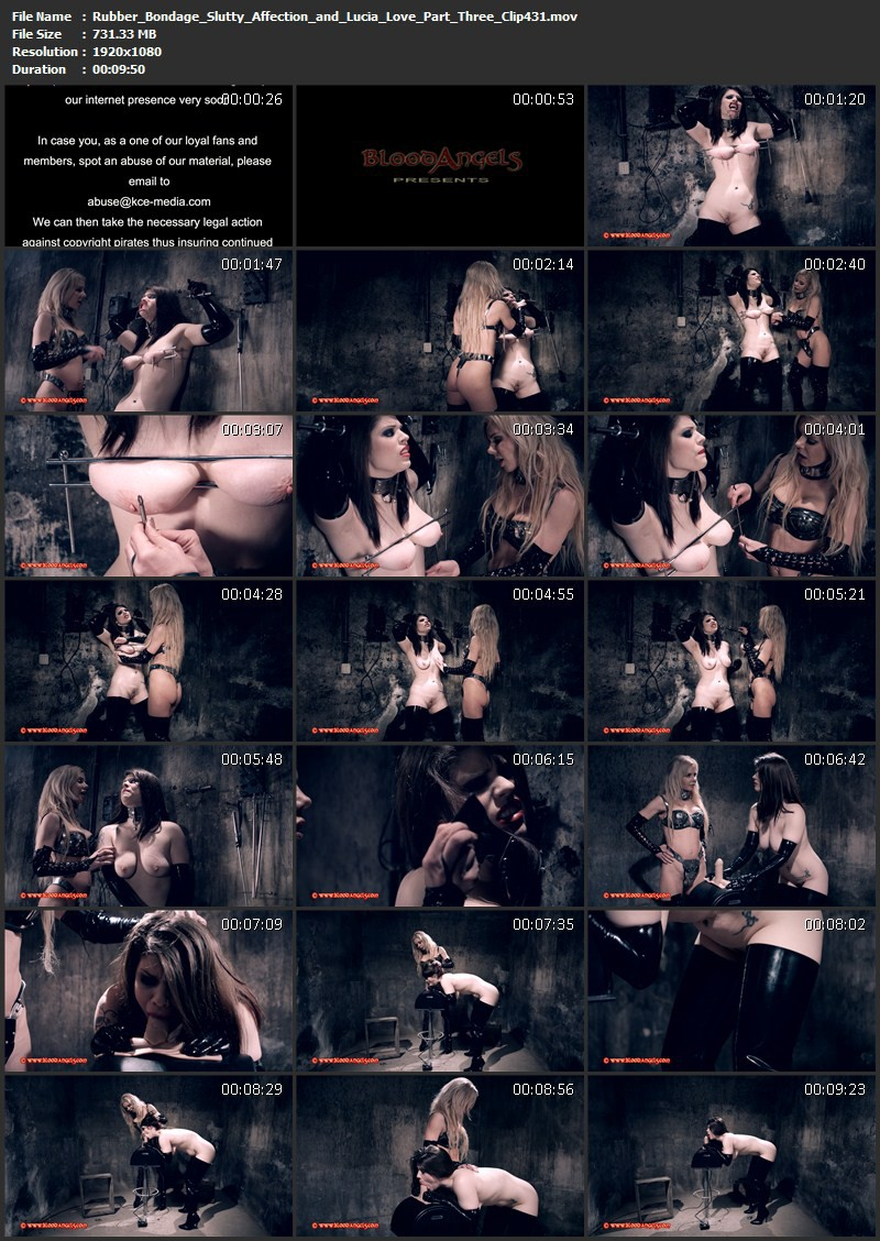 Rubber Bondage – Slutty Affection and Lucia Love Part Three (Clip 431). Jun 13 2016. Bloodangels.com (731 Mb)