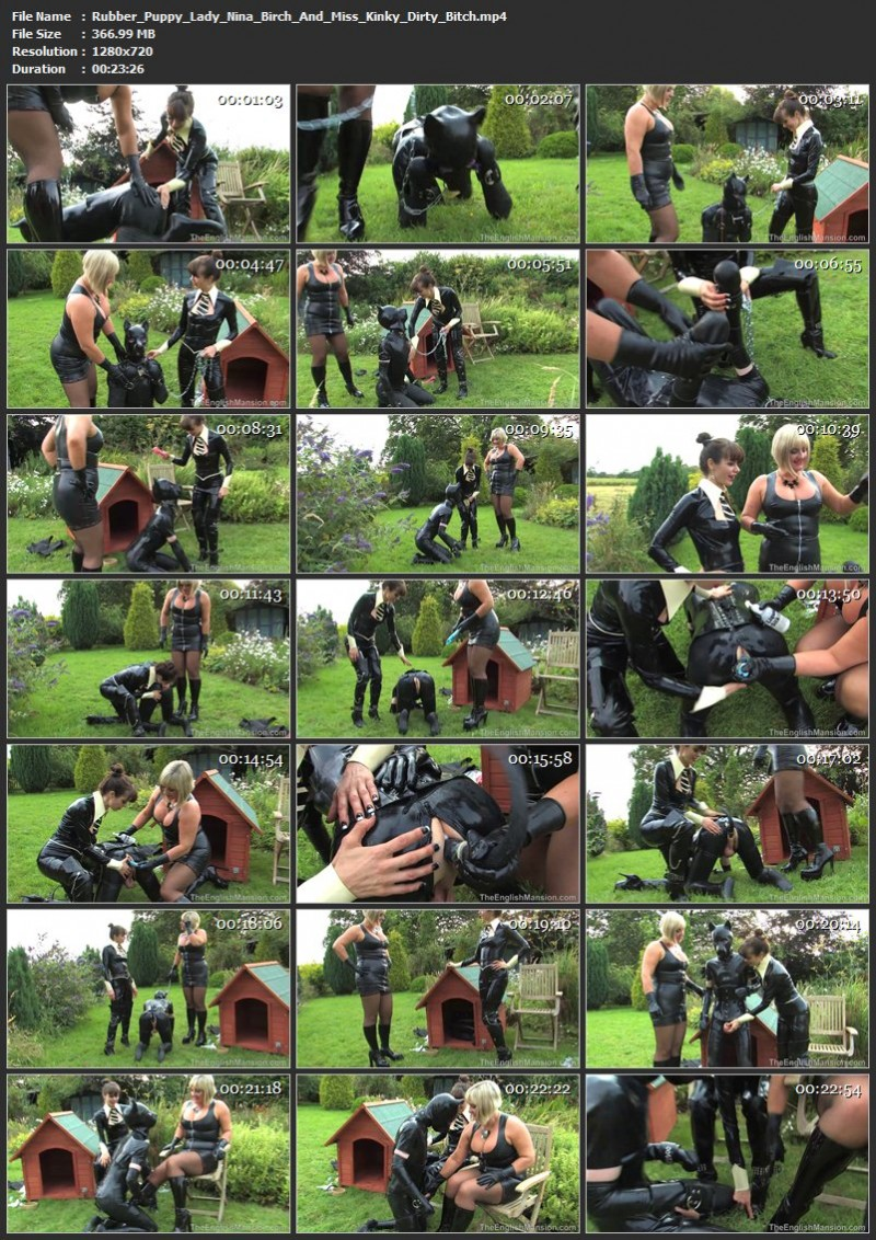 Rubber Puppy – Lady Nina Birch And Miss Kinky Dirty Bitch. TheEnglishMansion.com (366 Mb)