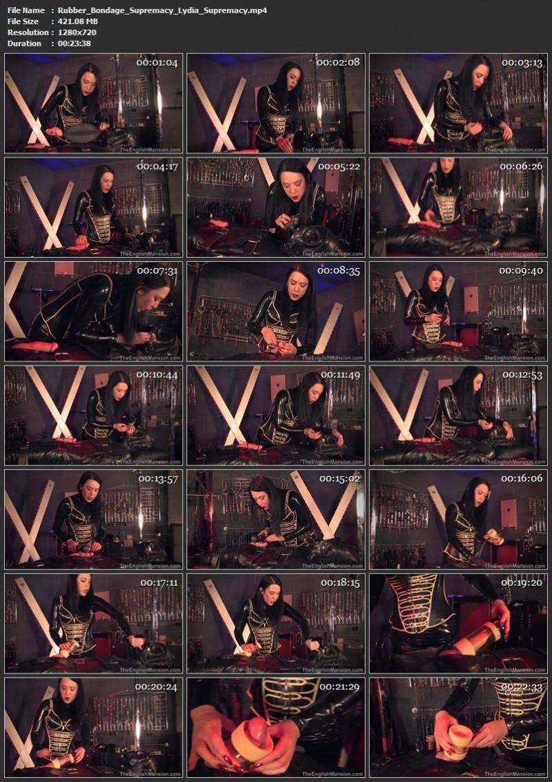 Rubber Bondage Supremacy – Lydia Supremacy. TheEnglishMansion.com (421 Mb)