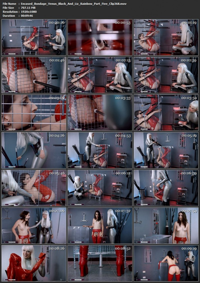 Encased Bondage – Venus Black And Liz Rainbow Part Five (Clip368). Jun 18 2018. Freaksinside.com (707 Mb)