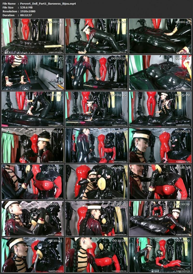 Pervert Doll Part 1 - Baroness Bijou. 2020-01-28. Rubber-empire.com (539 Mb)